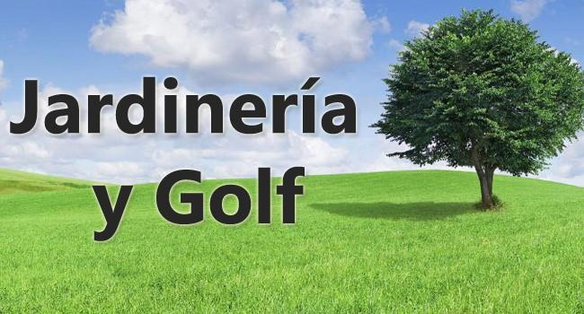 Jardinería y Golf