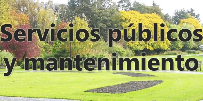 Servicios públicos y mantenimiento